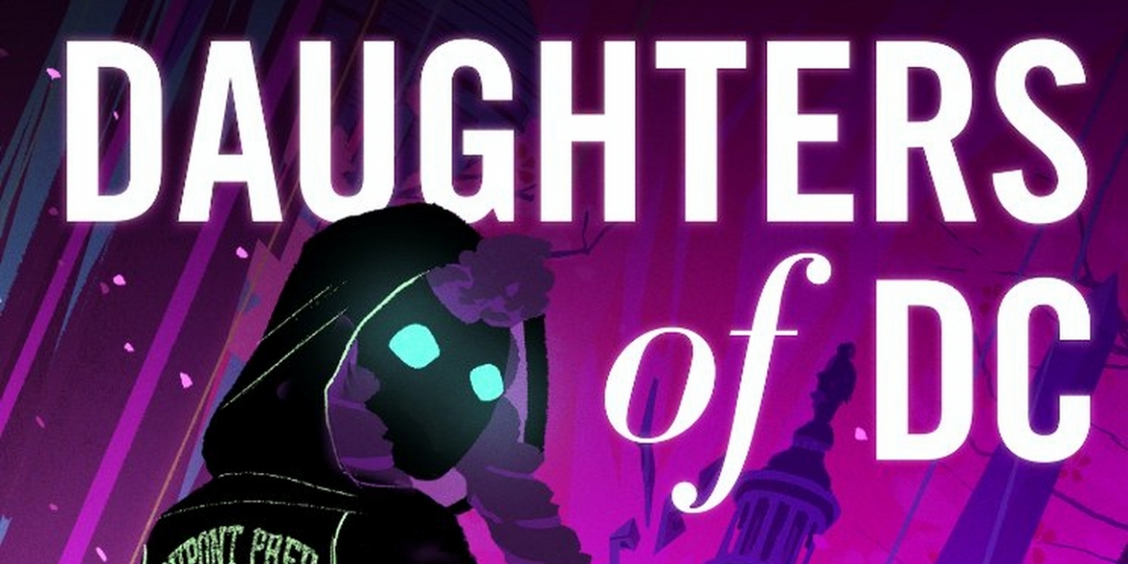 Daughters of DC is out now!